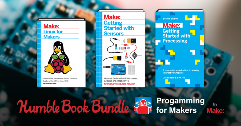 Humble Book Bundle: Programming for Makers