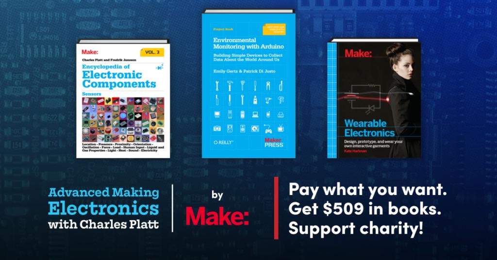 Advanced Making Electronics with Charles Platt by Make: